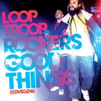 Looptroop Rockers - Good Things