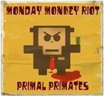 Monday Monkey Riot - Primal primates EP